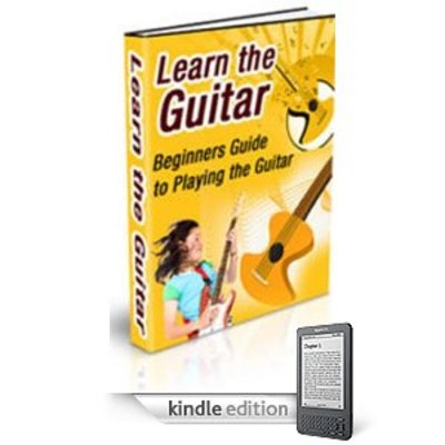Product picture Learn the Guitar Beginners Guide to Playing the Guitar